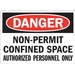 NON-PERMIT CONFINED SPACE AUTHORIZED PERSONNEL ONLY