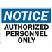 NOTICE: AUTHORIZED PERSONNEL ONLY